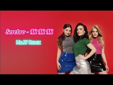 SEREBRO - Mi Mi Mi (Mr.W Remix)