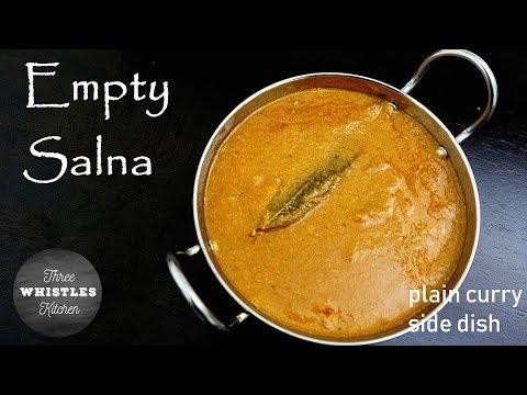 Empty Salna | Side Dish For Parotta, Chapathi, Dosa | Plain Salna | No Vegetables Curry