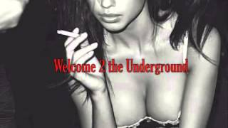 welcome 2 the underground - the voice 2014