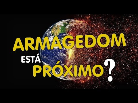🔴 O ARMAGEDOM ESTÁ PRÓXIMO?