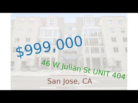 $999,000 San Jose home for sale on 2020-10-15 (46 W Julian St UNIT 404, CA, 95110)
