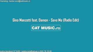 Gino Manzotti feat. Damon - Save Me (Official Single)