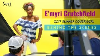 E'myri Crutchfield Cover Shoot - Behind the Scenes