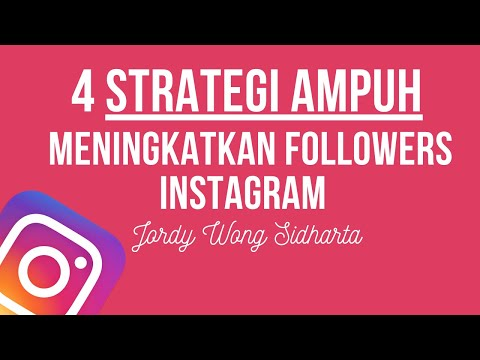 4-strategi-ampuh-meningkatkan-followers-instagram-by-jordy-wong-sidharta