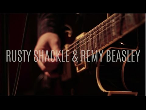 Rusty Shackle & Remy Beasley - Moving On