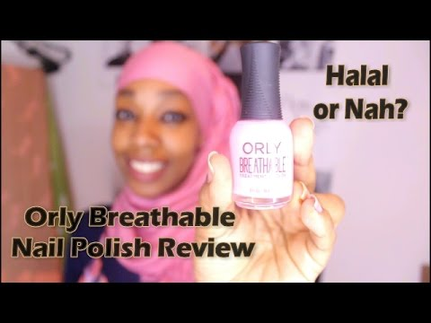 Orly Breathable Nail Polish Review - Halal Certified?