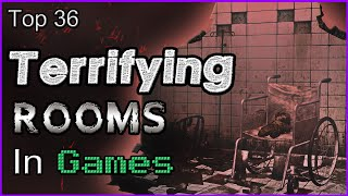 Top 36 Terrifying Rooms In Games