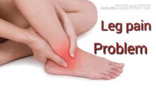 पैरों के दर्द का घरेलु इलाज -Leg pain causes and treatment