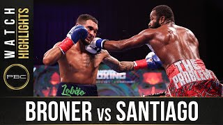 Broner vs Santiago HIGHLIGHTS: February 20, 2021 | PBC on SHOWTIME