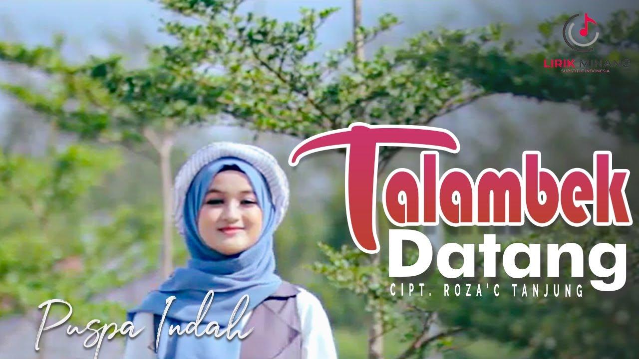 Puspa Indah - Talambek Datang Lagu Minang Terbaru 2020 ( Substitle Bahasa Indonesia )