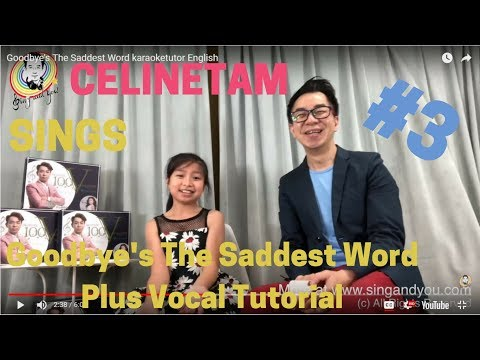 Celine Tam & Daddy Goodbye's The Saddest Word Vocal Coach