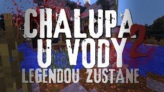 2013 cmm chalupa u vody 2 legendou zůstane ł česk minecraft film part 2 2 cz hd
