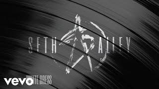 Seth Alley - White Dress