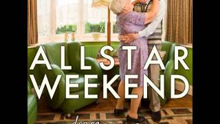 Allstar Weekend - Wanna Dance With Somebody (FULL Studio Version)