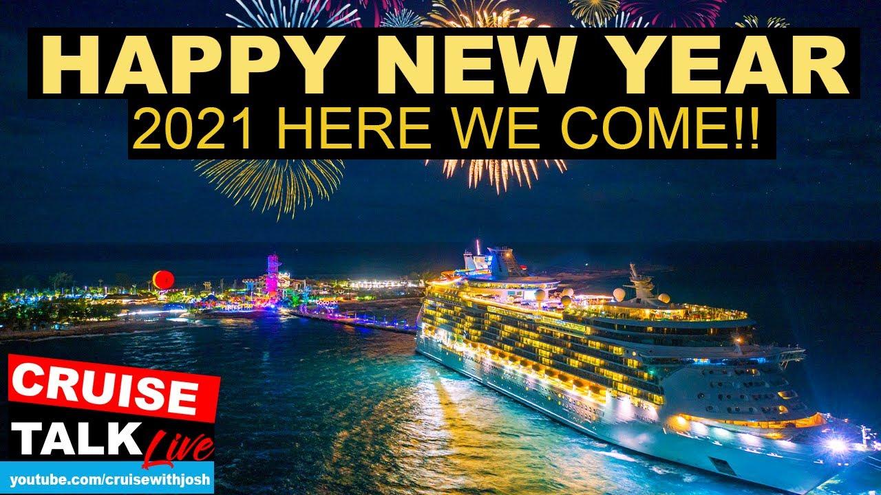 CRUISING IN 2021, HERE WE COME! | ADIOS 2020!! | CRUISE TALK LIVE
