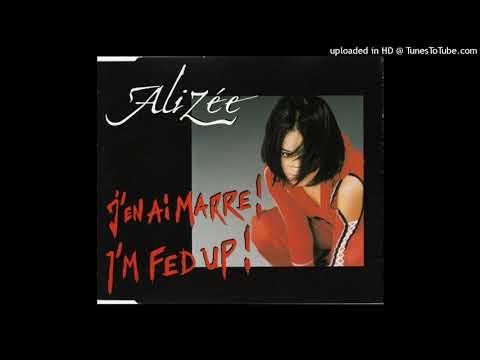 Alizee - I'm Fed Up (The Thrillseekers' Soft Skin Club Mix)
