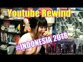 Youtube Rewind INDONESIA 2018 - Rise (REACTION)