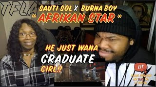 Sauti Sol - Afrikan Star ft Burna Boy | (THATFIRE LA) Reaction