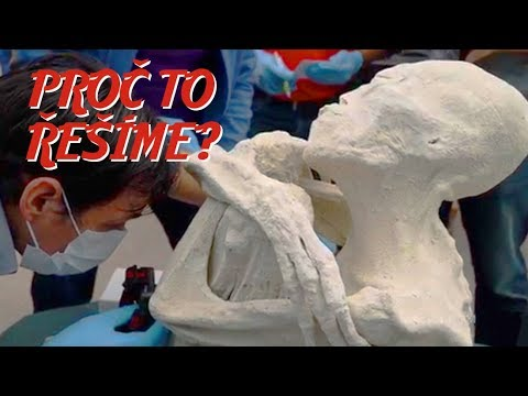 Je mumie z planiny Nazca mimozemšťan, nebo podvod? - Proč to řešíme? #182