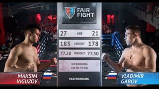 Fair Fight IX |  Выгузов Максим, Россия vs  Габов Владимир, Россия | Июль, 8 2019