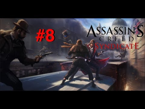 Assassins Creed Syndicate #8 (w/commentary) | Search of Employment!