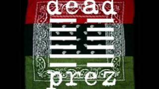 Dead Prez - It