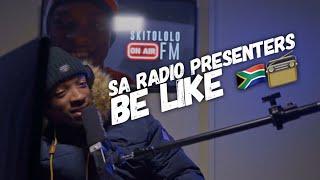 Download Skits By Sphe Comedy - SA Radio Presenters Be Like 🙆🏾♂️📻😂 (Skits By Sphe)