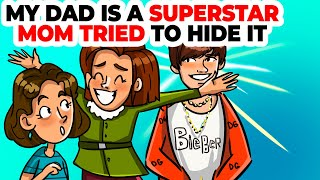 My Real Dad Is a Superstar and Mom Tried To Keep It In Secret | My Incredible Story