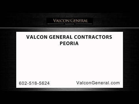 Peoria General Contractor   Valcon General