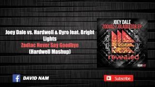 Zodiac Never Say Goodbye (Hardwell Mashup) [David Nam Remake]