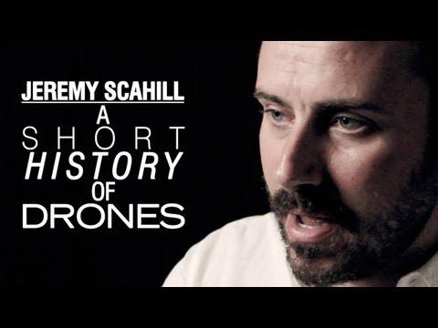 Jeremy Scahill: A Short History of Drone Warfare