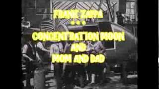 FRANK ZAPPA -- CONCENTRATION MOON & MOM AND DAD