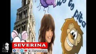 SEVERINA -