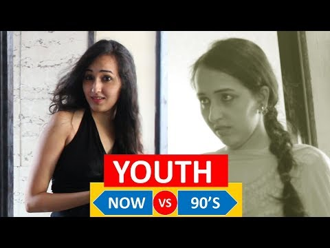 YOUTH - NOW VS 90's | WTF | WHAT THE FUKREY