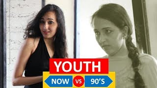 YOUTH - NOW VS 90