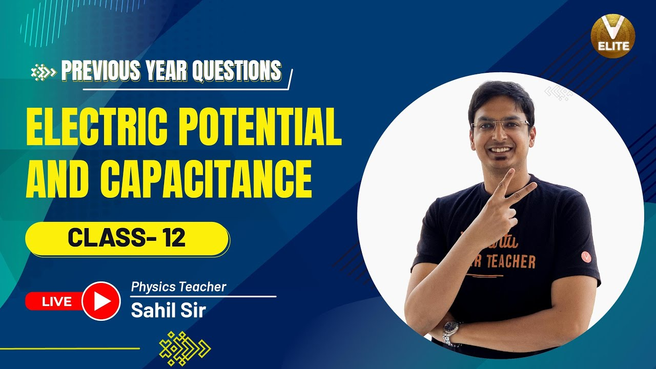 Electrostatic Potential and Capacitance | PYQ Series | NEET 2021 | NEET Physics |Vedantu NEET Elite
