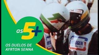 Os duelos de Ayrton Senna | As 5+