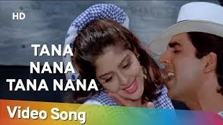 Tana Nana Tana Nana (HD) | Suhaag (1994) | Akshay Kumar | Nagma | Popular Bollywood Song