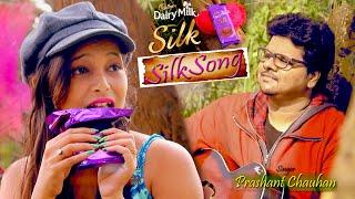 #SilkSong Cadbury DairyMilk | Kiss Me (Cover by Prashant Chauhan)