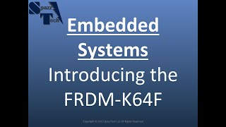 Embedded Systems - Introducing the FRDM-K64F