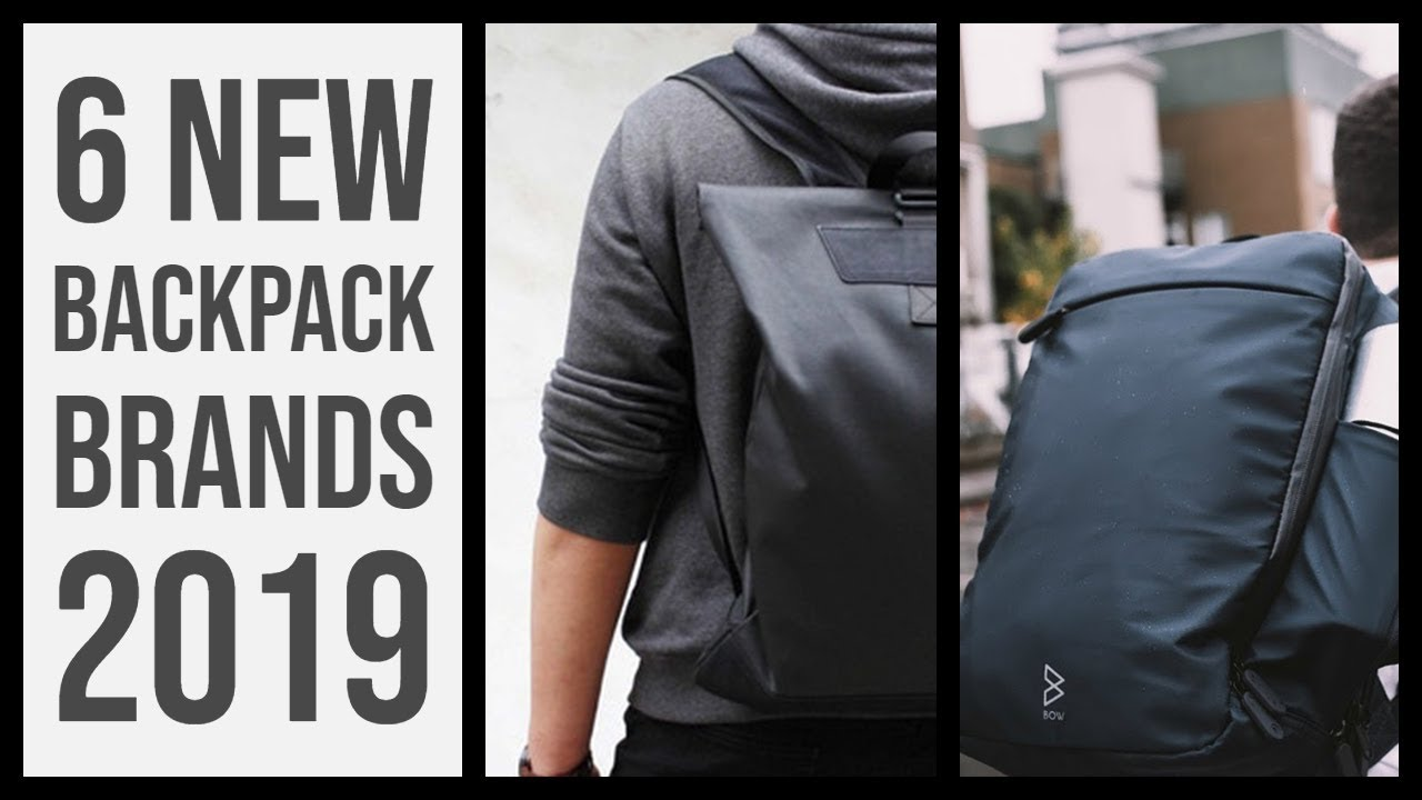 6 New backpack brands for travel this March 2019
