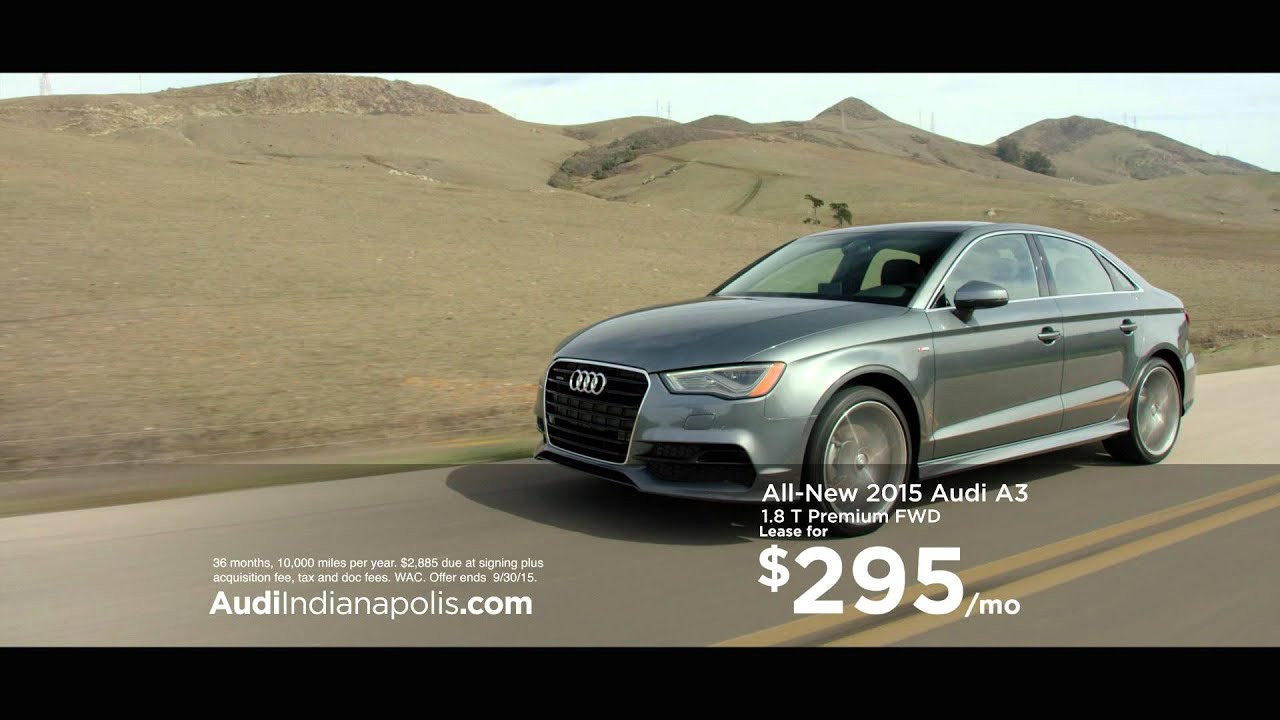 Audi Indianapolis A Lease September YouTube - Audi indianapolis