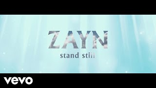 ZAYN Stand Still (Audio)