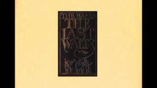 The Band - The Last Waltz (full album)