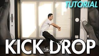 How to do the Kick Drop (Hip Hop Dance Moves Tutorial)  Mihran Kirakosian