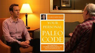 Chris Kresser: Can the Paleo Diet Reduce Obesity and Other Chronic Diseases?