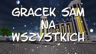 Gracek Sam Na Wszystkich #12 - TYLE FRAGÓW AKCJA ŻYCIA NIE UWIERZYSZ!!!