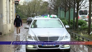 Yvelines | Les taxis de Saint-Germain au service des personnes âgées pour aller se faire vacciner