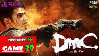 [PS4] DMC DEVIL MAY CRY: DEFINITIVE EDITION  - 1000 Games Challenge | #39
