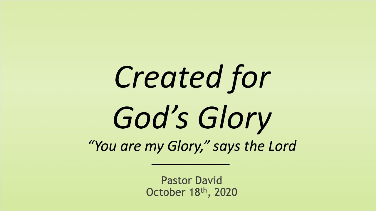 Created for God's Glory VI — October 18th, 2020